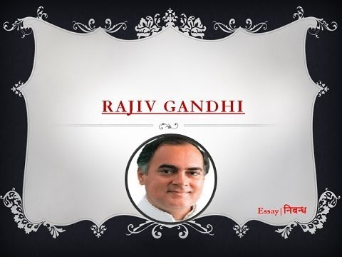 Essay Short Rajiv Gandhi Biography Short Words Of Life