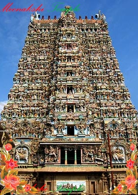 Madurai  to Meenakshi Temple |About Meenakshi Temple